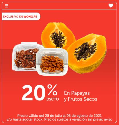 20% Dscto. En Papayas y Frutos Secos