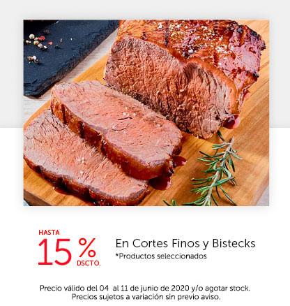 Hasta 15% Dscto. en Cortes Finos y Bistecks