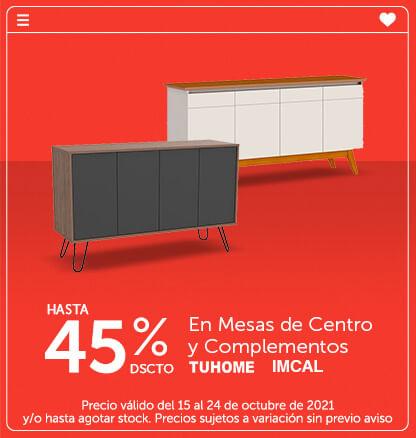 Hasta 45% dscto en Mesas de Centro y Complementos (Imcal, Tuhome)