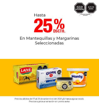 Hasta 25% Dscto. En Mantequillas y Margarinas Seleccionadas